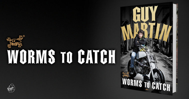 Guy Martin Worms to Catch - coming soon